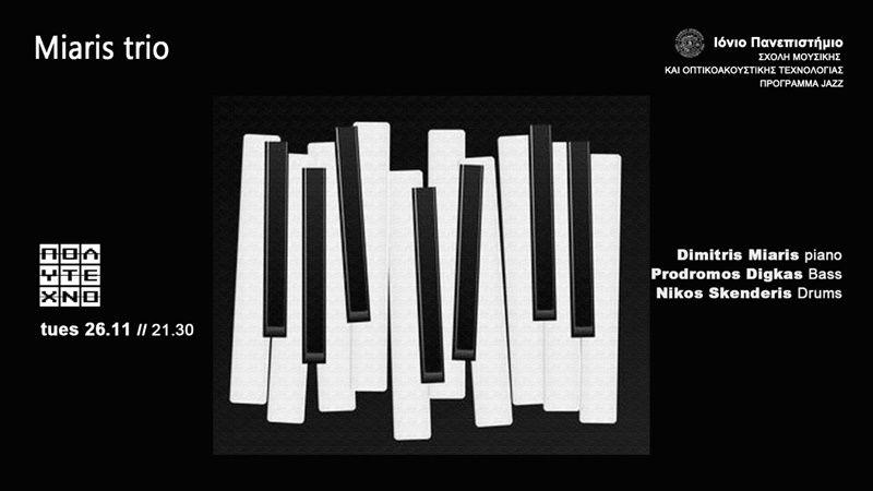 Miaris Trio live at Polytechno
